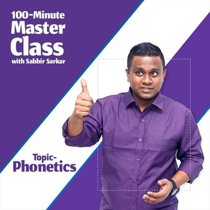 100-Minute Master Class with Sabbir Sarkar – Phonetics