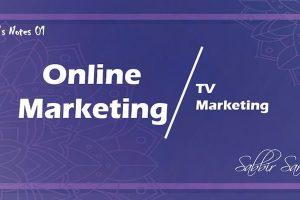 Online Marketing Vs TV Marketing